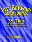 Just Between Us Diabetics: 35 Tips and a Ton of Inspiration to Help You Manage Your Diabetes