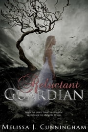 Reluctant Guardian ebook by Melissa J. Cunningham