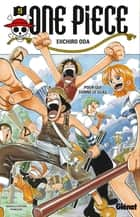 One Piece - Édition originale - Tome 05 - Pour qui sonne le glas ebook by Eiichiro Oda
