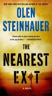 The Nearest Exit - A Novel ebook by Olen Steinhauer