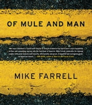 Of Mule and Man ebook by Mike Farrell