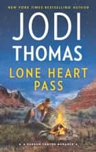 Lone Heart Pass ekitaplar by Jodi Thomas
