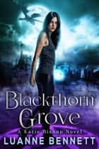 Blackthorn Grove ebook by