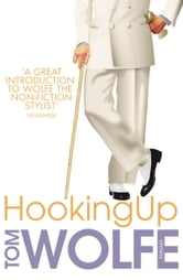 Hooking Up ebook by Tom Wolfe