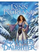 The Mage's Daughter eBook by Lynn Kurland