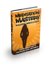 Walking Meditation ebook by Anonymous