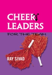 Cheerleaders for the Team ebook by Ray Sivad