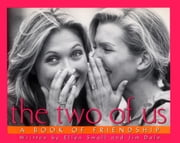 The Two of Us - A Book of Friendship ebook by Jim Dale,Ellen Small,Sara Schapiro