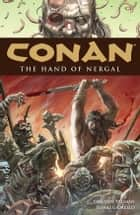Conan Volume 6: The Hand of Nergal ebook by Timothy Truman