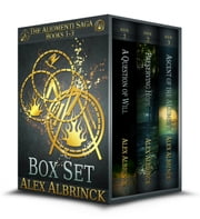 The Aliomenti Saga Box Set - Books 1-3 ebook by Alex Albrinck