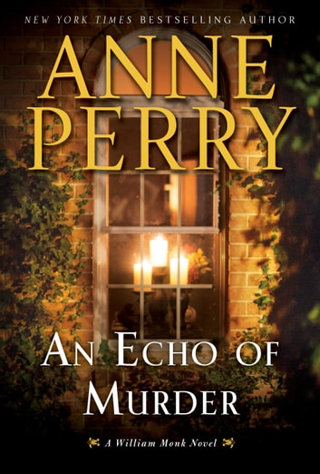 An Echo of Murder - A William Monk Novel ebook by Anne Perry