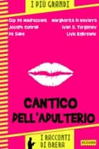Cantico dell'adulterio ebook by