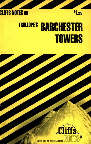 CliffsNotes on Trollope's Barchester Towers ebook by C.K. Hillegass