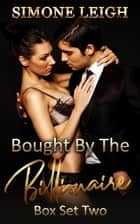 The Master Series. Box Set 2. Books 7-10 - Bought by the Billionaire Box Set, #2 ebook by Simone Leigh