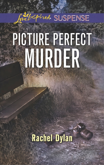 Picture Perfect Murder ebook by Rachel Dylan