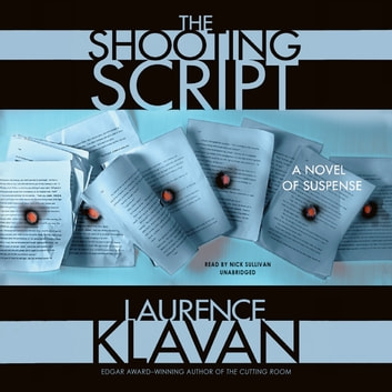 The Shooting Script audiobook by Laurence Klavan