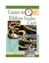Quick & Easy Garter & Ribbon Snake Care ebook by Philip Purser