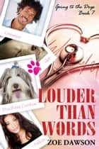 Louder Than Words ebook by Zoe Dawson