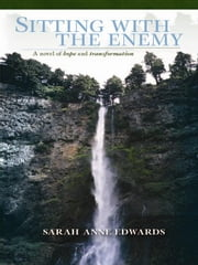 Sitting with the Enemy ebook by Edwards, Sarah