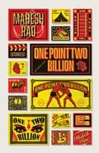 One Point Two Billion ebook by Mahesh Rao