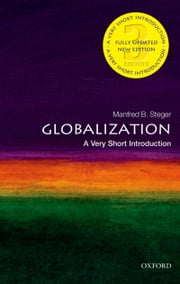 Globalization: A Very Short Introduction ebook by Manfred Steger