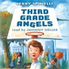 Third Grade Angels audiobook by Jerry Spinelli
