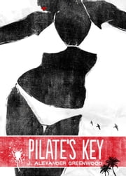 Pilate's Key ebook by J. Alexander Greenwood