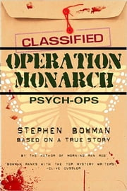 Operation Monarch ebook by Stephen Bowman