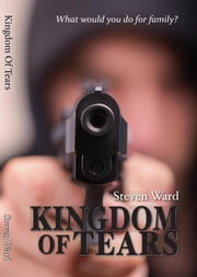 Kingdom of Tears ebook by Steven Ward