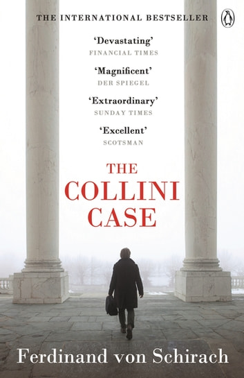The Collini Case ebook by Ferdinand von Schirach