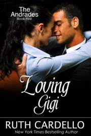 Loving Gigi ebook by Ruth Cardello