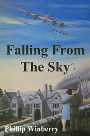 Falling From The Sky ebook by Phillip Winberry