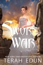 Sworn To War: Courtlight #9 ebook by Terah Edun