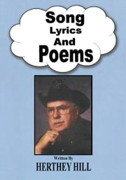 Song Lyrics and Poems ebook by Herthey Hill