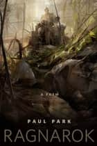 Ragnarok ebook by Paul Park