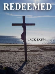 Redeemed ebook by Jack Exum