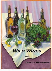 Wild Wines ebook by Darcy Williamson