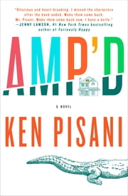 Amp'd - A Novel ebook by Ken Pisani