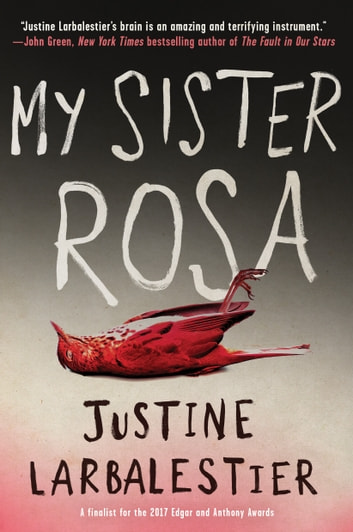 My Sister Rosa ebook by Justine Larbalestier