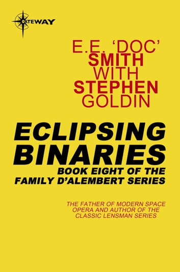 Eclipsing Binaries - Family d'Alembert Book 8 ebook by E.E. 'Doc' Smith,Stephen Goldin