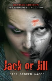 JACK OR JILL ebook by Peter Andrew Sacco