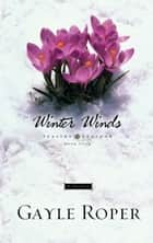 Winter Winds ebook by Gayle Roper