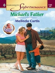 Michael's Father ebook by Melinda Curtis