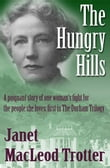 The Hungry Hills: A poignant story of one woman's fight for the people she loves: the first in The Durham Trilogy