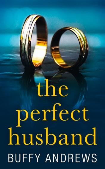 The Perfect Husband ebook by Buffy Andrews