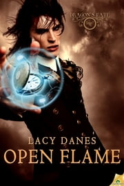 Open Flame ebook by Lacy Danes