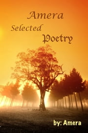 Amera: Selected Poetry ebook by Amera Andersen