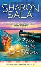 A Piece of My Heart ebook by Sharon Sala