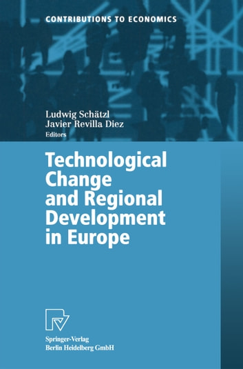 Technological Change and Regional Development in Europe ebook by
