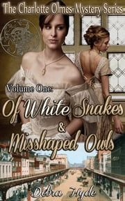 Of White Snakes and Misshaped Owls ebook by Debra Hyde